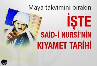 iste-said-i-nursinin-kiyamet-tarihi-1012121200_m