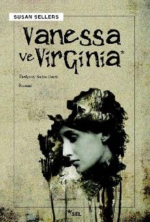 """""""Vanessa ve Virginia"""" kitabını Suğra Öncü çevirdi."""